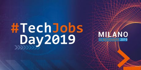 #TECHJOBSDAY2019  -  Milano tickets