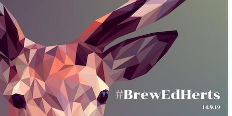 BrewEd Herts 19 Part 2 tickets