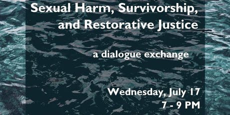 Sexual Harm, Survivorship, & Restorative Justice tickets