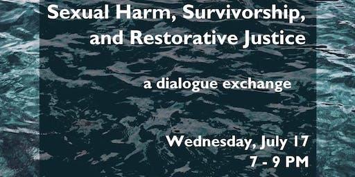 Sexual Harm, Survivorship, & Restorative Justice