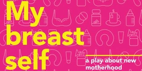 Fringe Festival - My Breast Self tickets