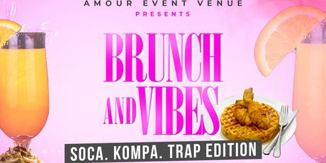 BRUNCH AND VIBES  Soca. Kompa.Trap edition tickets