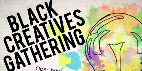 Black Creatives Gathering- Write in & social mixer tickets