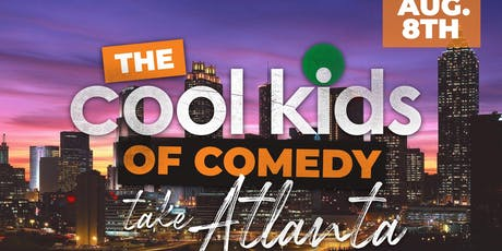 Cool KIds of Comedy Take Atlanta tickets