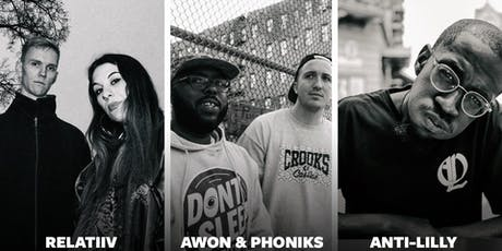 Awon & Phoniks, Anti-Lilly, Relatiiv // Badehaus Berlin Tickets