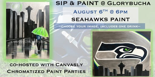 Seahawks Paint @ Glorybucha