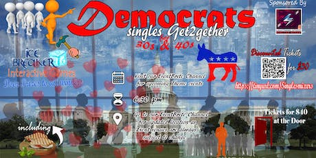 """Democrats Singles Get2gether for all 30s and over"": Meet that special someone tickets"