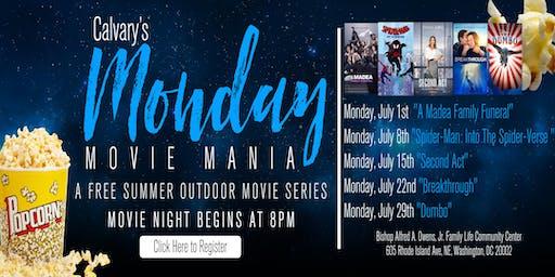 Calvary's Monday Movie Mania: a FREE Outdoor Movie Series