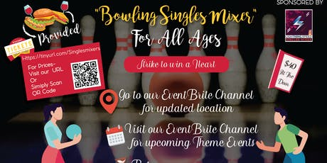 """""""Bowling Singles Event for all ages"""": Strike to win a heart tickets"""