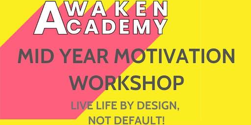 Awaken Academy Mid-Year Motivation