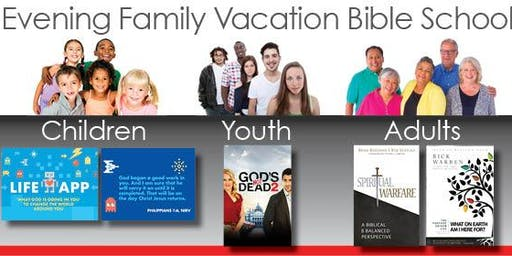 FREE - Family Evening Vacation Bible School for Children, Teens & Adults