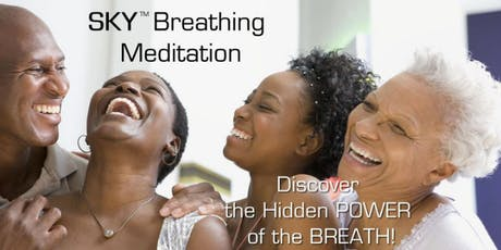 SKY Breathing Meditation DC w/Dr. Tracee Jamison-Hooks - August 2-4, 2019 tickets
