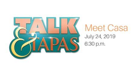 Talk & Tapas: Meet Casa | July 2019 tickets