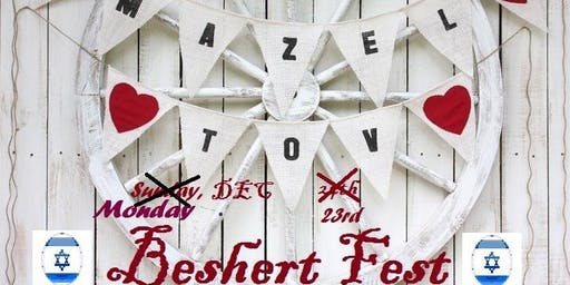"Experience the REAL JEWISH EVENT of the SEASON. ""MAZEL TOV BESHERT FEST"""