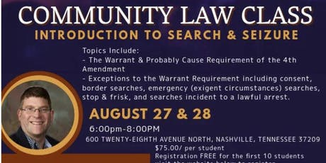 Legal Eagles Community Law Class: Intro to Search & Seizure tickets