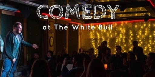 Hideout Comedy at The White Bull Tavern! (Friday)