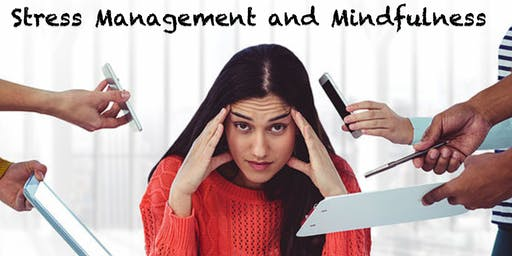 Stress Management and mindfulness