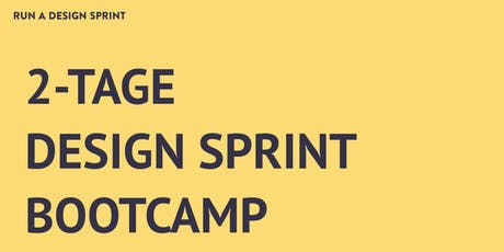 2-Tage Design Sprint Bootcamp in Berlin - auf deutsch tickets