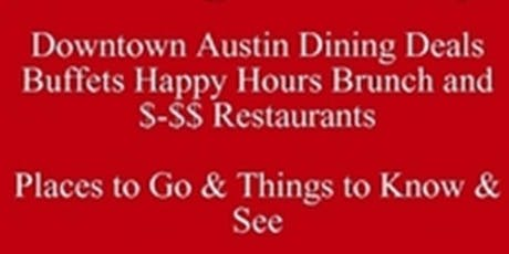 Free Rocking Dining Downtown Austin Dining Deals Buffets Brunch Happy Hours & $-$$ Restaurants Living in Austin or Visiting UT Places to Go & Things to Know & See Etiq Talk tickets