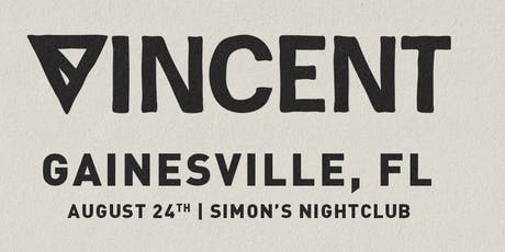 We The Plug Presents: VINCENT at Simons Nightclub 08.24.19 tickets