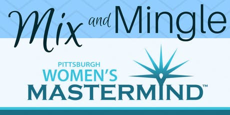 Pittsburgh Women's Mastermind Fall 2019 Mix & Mingle  tickets
