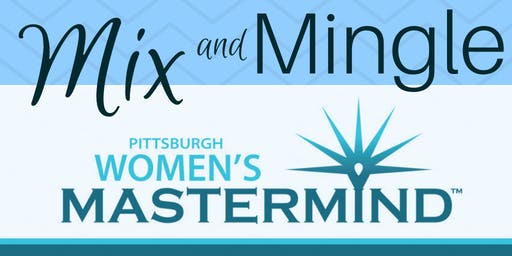 Pittsburgh Women's Mastermind Fall 2019 Mix & Mingle