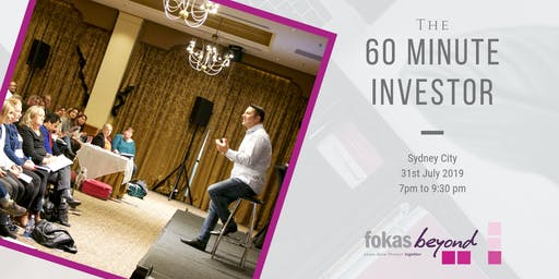 The 60 Minute Investor Live Educational Workshop (Sydney City)
