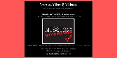 "Verses, Vibes & Visions Live Lit Series: ""Mission ACCOMPLISHED!"" tickets"