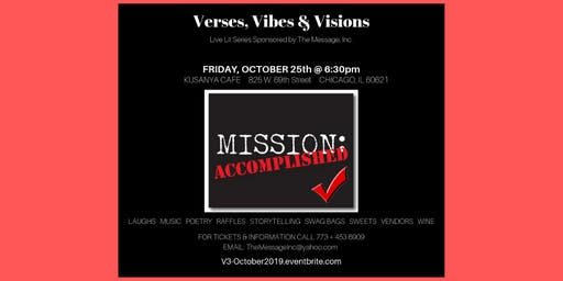 """Verses, Vibes & Visions Live Lit Series: """"Mission ACCOMPLISHED!"""""""