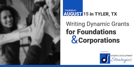 Writing Dynamic Grants for Foundations & Corporations tickets
