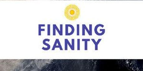 Finding Sanity: A Course in Buddhist Teachings for Chaotic Times  tickets