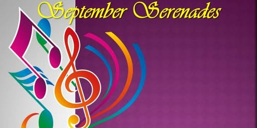 2019 September Serenades- A Gala Concert