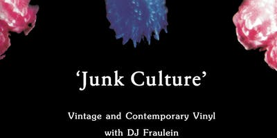 Friday HAPPY HOUR:  Junk Culture with DJ Fraulein