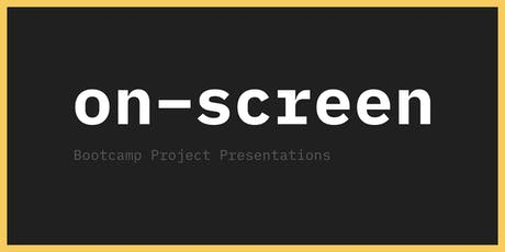 On-Screen: Project Presentations tickets