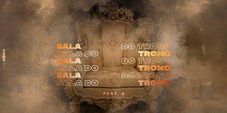 SALA DO TRONO PARTE 2° ingressos