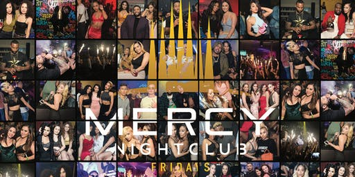 MERCY FRIDAYS - RSVP NOW! FREE ENTRY & HENNESSY COCKTAILS til 11:30PM w/RSVP | Info or Section Reservations 832.713.8404 Curated By THE INFLUENCERS