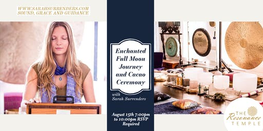 Enchanted Full Moon Journey and Cacao Ceremony