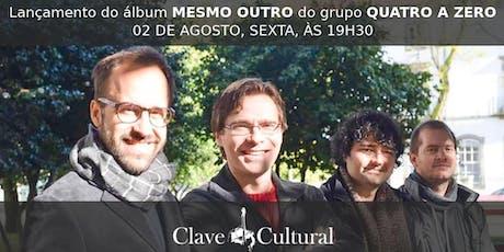 """Grupo Quatro a Zero em Itatiba! Lançamento do CD """"Mesmo Outro"""". ingressos"""