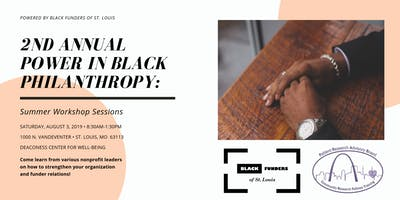 2nd Annual Power in Black Philanthropy: Summer Workshop Sessions