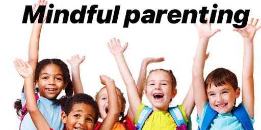 Mindful Parenting Workshop - Banbridge - 24th August 2019