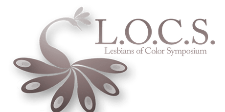 8th Annual Lesbians+ of Color Symposium (LOCS) tickets