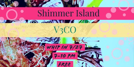 Shimmer Island and V3CO at Whip In tickets