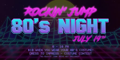 80's Night at Rockin' Jump Trampoline Park — Buford