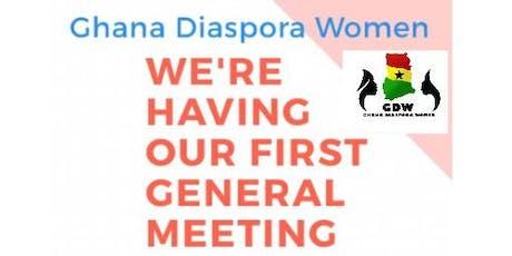 Ghana Diaspora Women General Meeting tickets