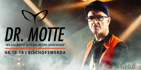 "Dr. Motte - ""We Celebrate 30 Years Of The Loveparade"" tickets"