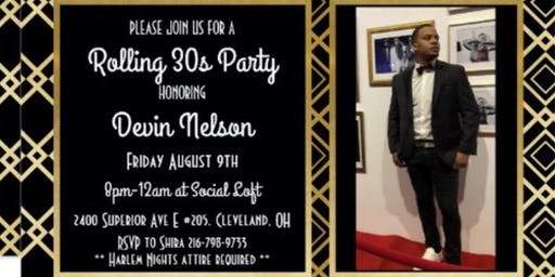 Devin's Rolling 30s Party