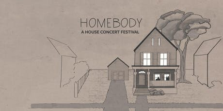 Homebody: A House Concert Festival tickets