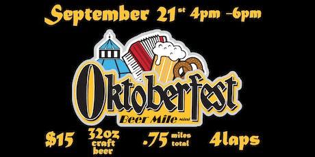 """OKTOBERFEST """"BEER MILE MINI"""" SEPTEMBER 21 tickets"""
