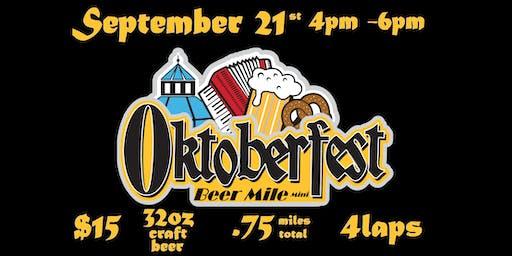 "OKTOBERFEST ""BEER MILE MINI"" SEPTEMBER 21"