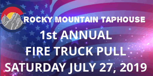 Rocky Mountain Taphouse Fire Truck Pull